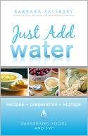 The NOOK Book (eBook) of the Just Add Water: Recipes, Storage, Preparation: How to Use Dehydrated Foods and TVP by Barbara Salsbury at Barnes & Noble. Emergency Food Storage, Dry Food Storage, Long Term Food Storage, Emergency Preparedness, Survival Supplies, Survival Food, Survival Items, Survival Skills, Emergency Preparation