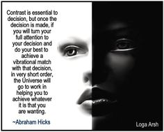 Abraham Hicks - Contrast is essential Spiritual Wisdom, Spiritual Awakening, Positive Thoughts, Deep Thoughts, Spiritus, Abraham Hicks Quotes, Do Your Best, Affirmation Quotes, Law Of Attraction