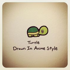 Turtle Drawn In Anime Style Cute Turtle Drawings, Doodle Drawings, Cartoon Drawings, Doodle Art, Animal Drawings, Cartoon Art, Sweet Turtles, Cute Turtles, Tiny Turtle