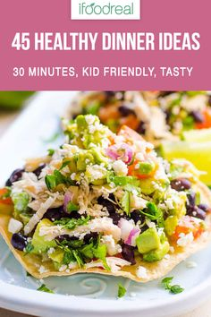 45 clean eating dinner recipes in 30 minutes. Each is quick, light for mom, filling for dad and kid friendly. Including chicken, salmon, pasta and vegetarian family friendly meals. These are perfect for after a day at work or a day at play! #ifoodreal #healthy #recipes #dinner #chicken #salmon #30minutes #recipe
