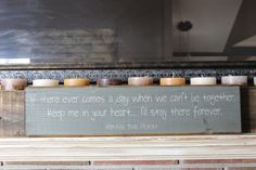 """If there ever comes a day,"" mantle piece quote sign by Etsy seller CiderHouseMill"