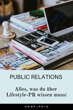 Alles was du über Lifestyle PR wissen musst #pr #publicrelations #lifestyle Affiliate Marketing, Content Marketing, Influencer Marketing, Public Relations, Wellness, Lifestyle, Beauty, Design, Knowledge
