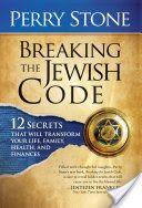 Breaking the Jewish Code - Perry Stone - Google Books