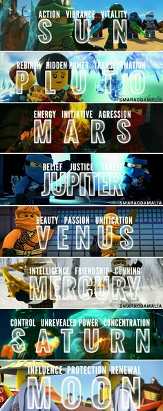 """⚫LEGO Ninjago  ⚫[ """" Skylor as Venus. Zane as Mercury. Cole as Saturn. Wu as the Moon. Lloyd as the Sun, Nya as Pluto, Kai as Mars, Jay as Jupiter ] #quote ⚫My edit. I really hope you'll like it. Don't forget to give me credit, if you repost. Credit is not necessary but very appreciated. :-)"""