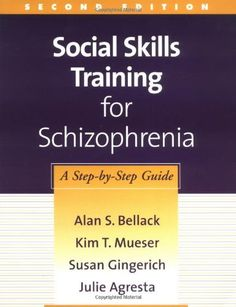 Social Skills Training for Schizophrenia, Second Edition: A Step-by-Step Guide (TREATMENT MANUALS FOR PRACTITIONERS) by Alan S. Bellack, http://www.amazon.com/dp/157230846X/ref=cm_sw_r_pi_dp_XJNjqb0YEP916