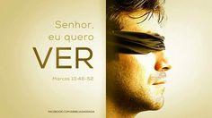 """56/365- """"O cego respondeu: """"Mestre, eu quero ver!""""  """"Vá"""", disse Jesus, """"a sua fé o curou"""". Imediatamente ele recuperou a visão e seguiu Jesus pelo caminho."""" Marcos 10:51-52"""