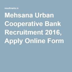 Mehsana Urban Cooperative Bank Recruitment 2016, Apply Online Form