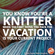 You know you're a knitter when...