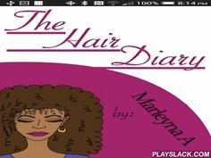 The Hair Diary - Free  Android App - playslack.com , Keep track of your growth! What do you do to your hair on a daily basis?Are you currently challenging yourself or do you have any goals?Have you recently experienced a setback?All of the above and more can be recorded using this app!Never forget what helped your hair feel wonderful again!!This app was developed by a woman who has a passion for hair and beauty. Being a natural hair stylist and focused on healthy hair and growth has led her…