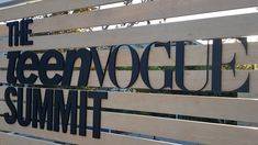 Teen Vogue signage Summit Logo, Summit 2017, Signage Design, Teen Vogue, Sound & Vision, Board, Creative, Projects, Log Projects