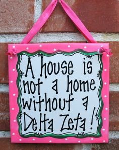 A house is not a home without a Gamma Phi !