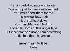 Staind, reminds me of a guy I'm in love with,but this is how he treats me.