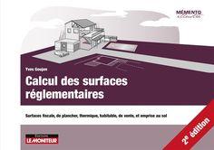 Calcul des surfaces réglementaires: Le Moniteur Boutique: Yves Goujon: Livre