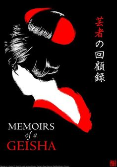 movie poster image for Memoirs of a Geisha The image measures 960 * 1200 pixels and is 181 kilobytes large. Good Books, Books To Read, Theater, Memoirs Of A Geisha, Japanese Geisha, Art Boards, Vintage Posters, Movie Tv, Sketches