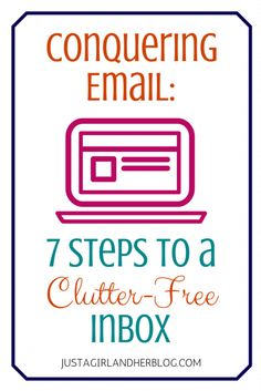 Great tips for keeping your email inbox organized! I need to try these!   Just a Girl and Her Blog