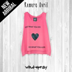 """Remera Avril """"Love What You Do"""""""