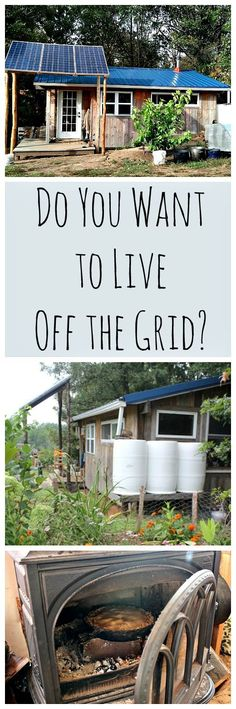 Do You Want to Live Off Grid?