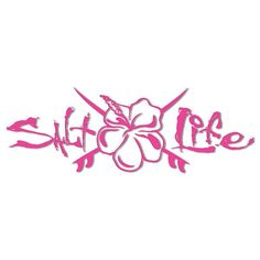 Salt Life decal  available @ the Mossy Oak Store  Foley,AL