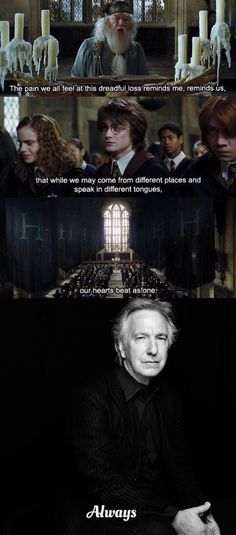 Alan Rickman will never be forgotten. May he rest in peace.