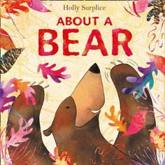 About a Bear, Holly Surplice. 25/04/14.
