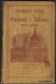 Tourist's Guide And Handbook To England And Wales: With Atlas Of England And Wales Appended, G. W. Bacon