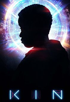 Watch Kin : Movies Trailer A Young Boy Finds A Powerful Otherworldly Weapon, Which He Uses To Save His Older Adoptive Brother From A Crew Of. Movies Online, Free