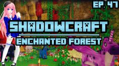 "Enchanted Forest | ShadowCraft | Ep. 47 This is LDShadowlady if you have never seen her. Please check out her series ""SHADOWCRAFT"""