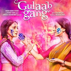 Hindi movie Gulaab Gang 2014, colors of war... #madhuridixit #juhichawla #gulaabgang