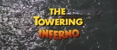 the towering inferno - Google Search