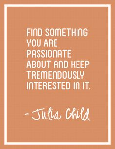 Julia Child Quote Free Printable Posters