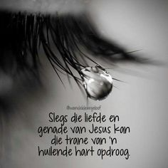 Afrikaanse Quotes, Well Said Quotes, Religious Quotes, Bible Verses Quotes, Psalms, Things To Think About, Qoutes, Inspirational Quotes, Faith