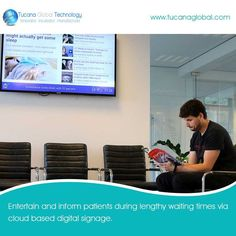 #Entertain and #inform patients during lengthy waiting times via #cloud based #digitalsignage. #‎TucanaGlobalTechnology‬ ‪#‎Manufacturer‬ #HongKong