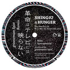 Shing02 & HUNGER / 革命はテレビには映らない2012(grooveman Spot Remix)[7''] by ShowTikuBaiRecords on SoundCloud - Hear the world's sounds