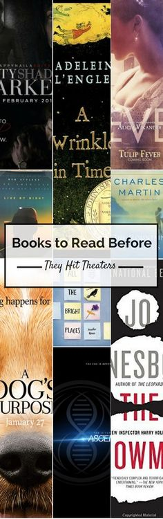 Book to Movie Adaptations that are hitting theaters in 2017. Request these books now from your library \\ Alanna & Company