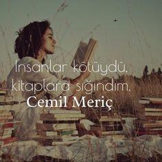 İnsanlar kötüydü, kitaplara sığındım. - Cemil Meriç #sözler #anlamlısözler #güzelsözler #manalısözler #özlüsözler #alıntılar #alıntı Poem Quotes, True Quotes, Poems, Reading Slump, Girl Face Drawing, Perfect Word, Thing 1, English Quotes, Meaningful Words