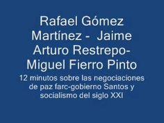 Rafael Gómez Martínez - Jaime Arturo Restrepo - Miguel Fierro Pinto. 12 ...