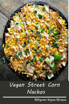These vegan street corn nachos are the perfect snack! Layers of chips with vegan cheese and corn. Drizzled with chili lime mayo and topped with cilantro! Crab Recipes, Soup Recipes, Chicken Recipes, Drink Recipes, Recipies, Delicious Vegan Recipes, Vegetarian Recipes, Healthy Recipes, Healthy Foods