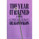 the 1985 novel The Year It Rained, by WCDH's co-founder Crescent Dragonwagon (that would be me), me) is now available on Kindle. Main characters are almost all writers or aspiring writers or editors. And it has a lot of sex. And it's two dollars & ninety-nine cents (spelled out so Pinterest doesn't put that tacky ribbon with price across corner). What more could you ask?