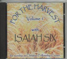 #Isaiah Six For the #Harvest Volume 1 CD 1999 #Christian Fellowship Center #Revival.