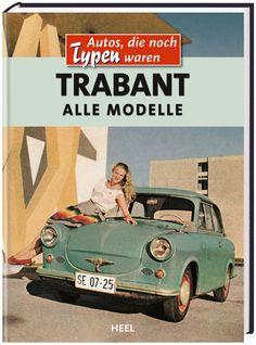 Trabant – Alle Modelle
