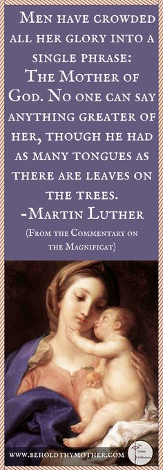 """Martin Luther quote with Pompeo Batoni painting. www.beholdthymother.com """"Behold Thy Mother"""" an English/Latin Scriptural Rosary."""
