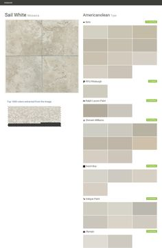 Sail White. Mosaics. Type. Americanolean. Behr. PPG Pittsburgh. Ralph Lauren Paint. Sherwin Williams. Dutch Boy. Valspar Paint. Olympic.  Click the gray Visit button to see the matching paint names.