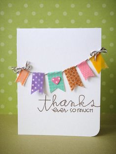 There was a boxed kit with variety of washi tape and folded blank cards - e was gaga! Could totally put a set together for her. handmade thank you card with washi tape Cute Cards, Diy Cards, Your Cards, Handmade Greetings, Greeting Cards Handmade, Handmade Thank You Cards, Handmade Gifts, Tarjetas Diy, Washi Tape Cards