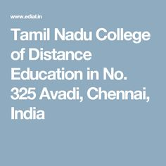 Tamil Nadu College of Distance Education, Chennai Address, Phone Number Distance Education Courses, Chennai, College, India, Number, Phone, University, Goa India, Telephone
