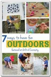 7 ways to have fun outdoors 3 || Gift of Curiosity