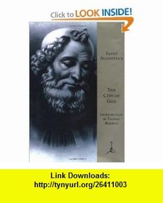 The City of God [The Modern Library] (9780679600879) Saint Augustine, Marcus Dods, Thomas Merton , ISBN-10: 0679600876  , ISBN-13: 978-0679600879 ,  , tutorials , pdf , ebook , torrent , downloads , rapidshare , filesonic , hotfile , megaupload , fileserve