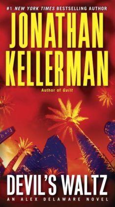 Devil's Waltz (Alex Delaware Series #7) by Jonathan Kellerman