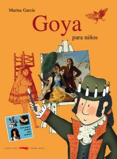 Libros del Zorro Rojo | Infantil: Goya para niños continúa una colección, que incluye a los más grandes artistas españoles: Velázquez, Picasso, Dalí y Gaudí.
