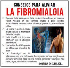 Algunos consejos para aliviar la Fibromialgia Aliviar los síntomas de la Fibromialgia y Fatiga Crónica son un gran reto.Yo he pasado por ello, aprendí como hacerlo y nunca más he vuelto a recaer. Hoy en día gozo de muy buena salud. Estos son algunos de los mejores consejos que puedo darle a quien esté afectado por