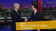 David Letterman and Stephen Colbert. #SC's Journey to 'Late Show'